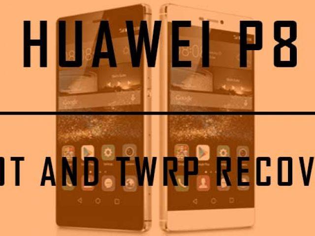 Root và cài đặt TWRP Recovery cho Huawei P8
