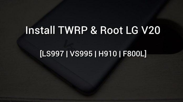Hướng dẫn Bootloader, cài đặt TWRP và Root điện thoại LG V20
