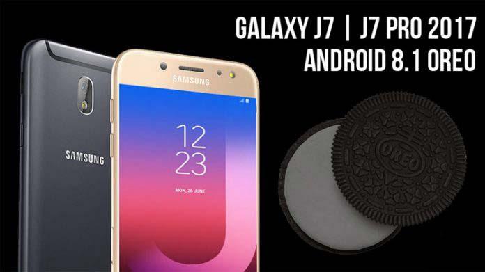 Tải Android 8 1 Oreo cho Samsung Galaxy J7 và Galaxy J7 Pro 2017